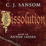 Dissolution: A Matthew Shardlake Novel | C. J. Sansom