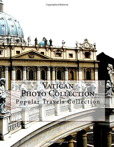 Read Online Vatican Photo Collection: Popular Travels Collection pdf