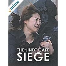 The Lindt Cafe Siege