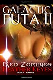 Galactic Futa: Red Zombies