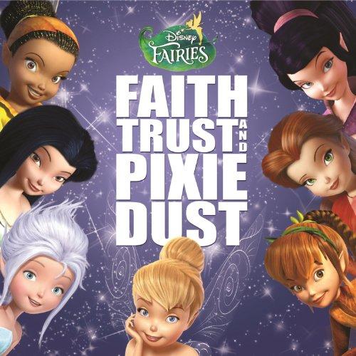 Disney Fairies: Faith, Trust a...