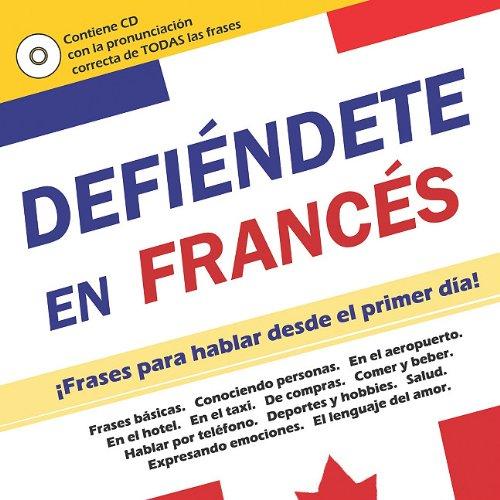 Defiendete en Frances [With CD (Audio)] (Spanish Edition) ebook