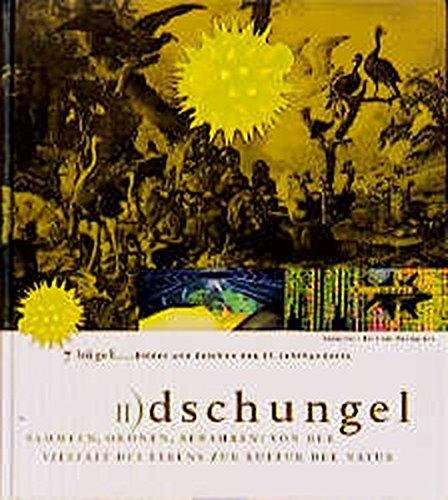 Sieben Hügel: 7 Hügel, Bilder und Zeichen des 21. Jahrhunderts, 7 Bde., Bd.2, Dschungel