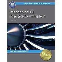 Mechanical PE Practice Examination, 3rd Edition
