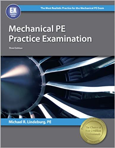 Mechanical pe practice examination 3rd edition michael r mechanical pe practice examination 3rd edition 3rd edition fandeluxe Choice Image