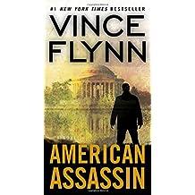 American Assassin: A Thriller (A Mitch Rapp Novel)