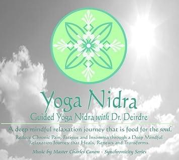 Yoga Nidra with Dr Deirdre by Nutri-Living Corporation ...