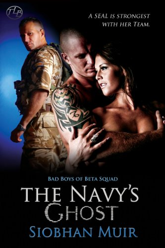 (The Navy's Ghost (Bad Boys of Beta Squad Book 1))