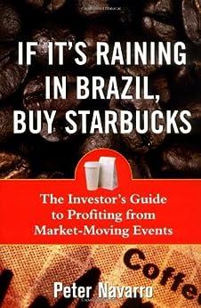 Amazon.com: If It's Raining in Brazil, Buy Starbucks eBook ...
