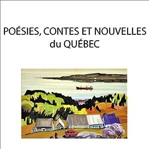Poésie, contes et nouvelles du Québec | Livre audio