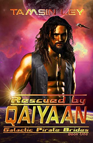 Rescued by Qaiyaan: Galactic Pirate Brides Book One