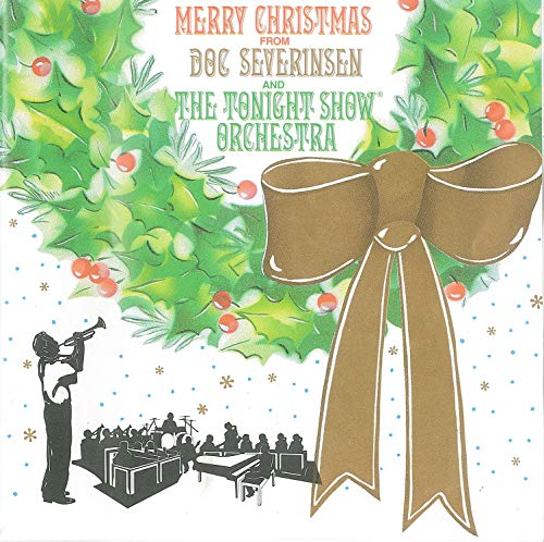 Merry Christmas From Doc Severinsen and the Tonight Show Orchestra