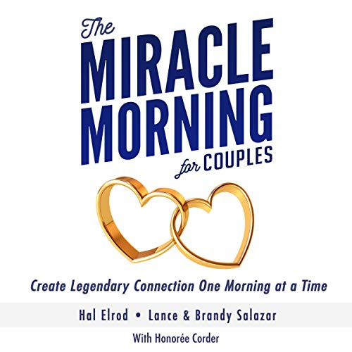 Pdf Self-Help The Miracle Morning for Couples: Create Legendary Connections One Morning at a Time