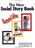 The New Social Story Book : Illustrated Edition