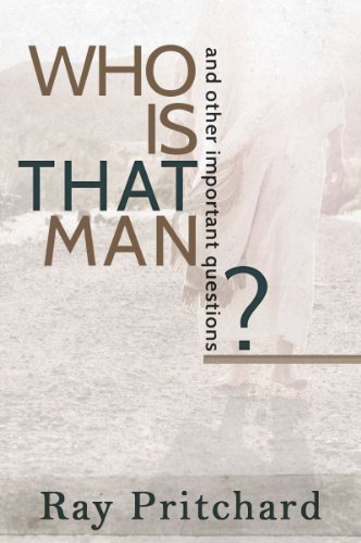 Who Is That Man? Daily Lenten - Ray Is Who