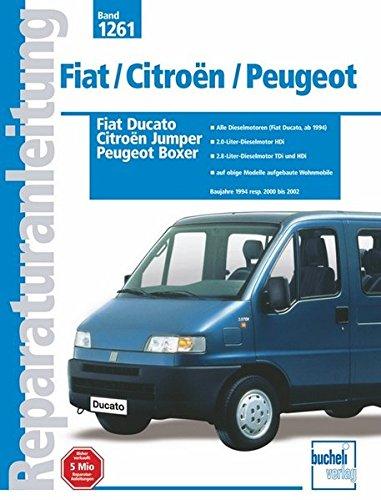 Fiat Ducato / Citroen Jumper / Peugeot Boxer Baujahre 1994 resp. 2000 bis 2002: Amazon.es: Libros en idiomas extranjeros