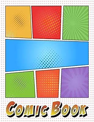 Size 8.5x11 110 Pages Soft Cover Blank Panel Layout: Draw Your Own Comics Comic Sketch Book Drawing Notebook For Kids /& Adults Multi Strip Template