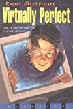 Virtually Perfect, Dan Gutman, 0786813164