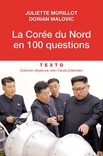 Amazon com: La Corée du Nord en 100 questions (French Edition) eBook