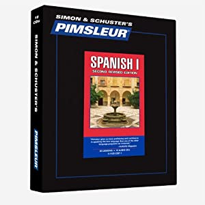 Spanish I - 2nd Rev. Ed.: Learn to Speak and Understand Spanish with Pimsleur Language Programs