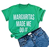 Margaritas Made Me Do It Shirt Funny Drinking Mardi Gras Tshirt for Woman Size L (Green)