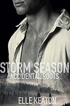 Storm Season (Accidental Roots Book 1) by [Keaton, Elle]