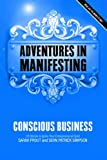 img - for Adventures in Manifesting: Conscious Business book / textbook / text book