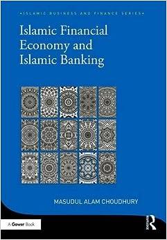 Islamic Financial Economy and Islamic Banking (Islamic Business and Finance Series)