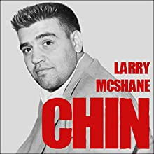 Chin: The Life and Crimes of Mafia Boss Vincent Gigante Audiobook by Larry McShane Narrated by Paul Costanzo