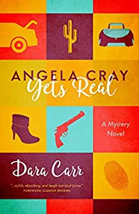 Angela Cray Gets Real by Dara Carr ebook deal