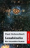 img - for Lesab ndio: Ein Asteroiden-Roman (German Edition) book / textbook / text book