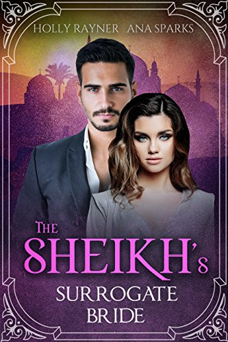 The Sheikh's Surrogate Bride - A Sheikh Buys a Baby Romance cover