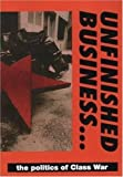 Unfinished Business: The Politics of the Class War Federation
