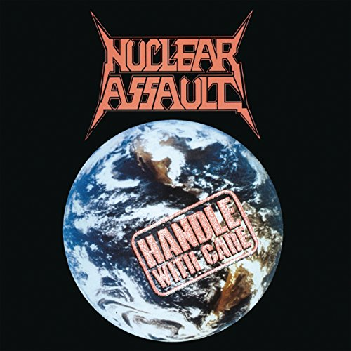 Nuclear Assault: Handle With Care (Audio CD)