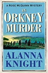 An Orkney Murder (A Rose McQuinn Mystery No.3) (Rose McQuinn series) Kindle Edition