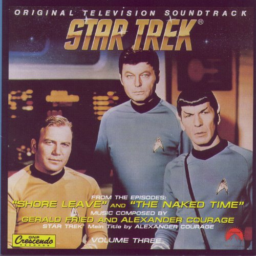 Star Trek: Volume 3 - Shore Leave and The Naked Time