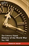 The Literary Digest History of the World War, Francis W. Halsey, 1616400927