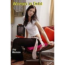Women in Debt (Erotica)