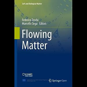 Flowing Matter (Soft and Biological Matter)