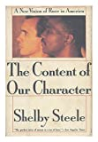 The Content of Our Character : A New Vision of Race in America, Steele, Shelby, 031205064X