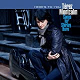 Heres to You: Songs for Shirle by Terez Montcalm