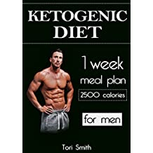 Ketogenic Diet: 1 week meal plan 2500 calories for men (ketogenic diet, ketogenic diet for beginners, ... diet mistakes, diet plan, diet guide)