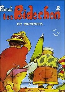 Les Bidochon, Tome 2 : Les Bidochon en vacances par Binet