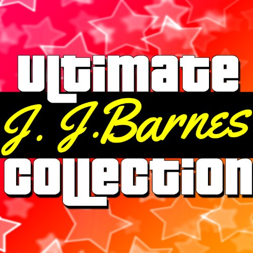 Ultimate Collection: J. J. Barnes (Sound Of Music Stars Then And Now)