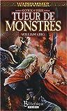 Gotrek et Félix, Tome 5 : Tueur de monstres