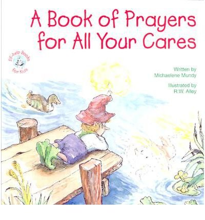 a-book-of-prayers-for-all-your-cares-elf-help-books-for-kids