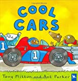 Cool Cars, Tony Mitton and Ant Parker, 0753458020