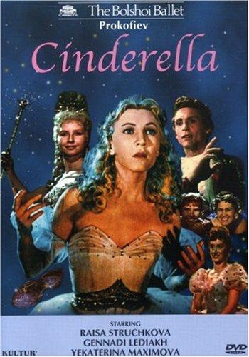 Prokofiev - Cinderella / Struchkova, Lediakh, Chadarain, Kolpakchi, Maximova, Bolshoi Ballet