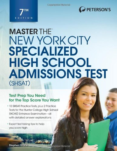 Master the New York City Specialized High School Admissions Test (Peterson's Master the New York City Specialized High Schools Admiss)