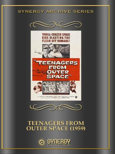Teenagers From Outer Space -